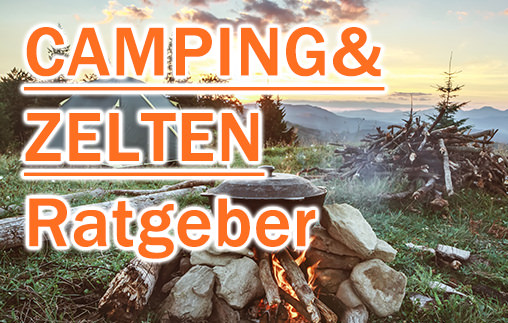Ratgeber für Camping und Zelten