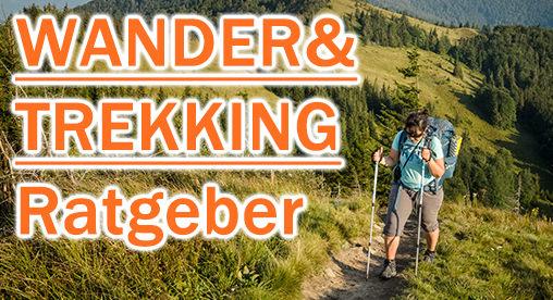 Ratgeber für Wander und Trekking